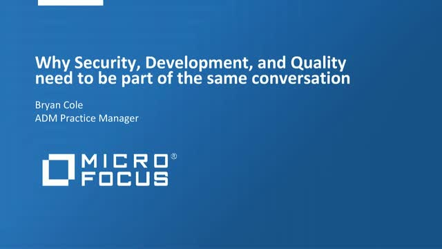 Why Security, Development, and Quality need to be part of the same conversation