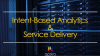 Intent-Based Analytics and Service Delivery