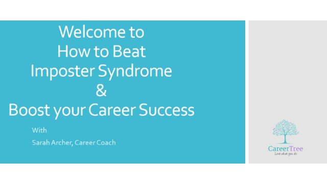 How to Beat Imposter Syndrome and Boost your Career Success