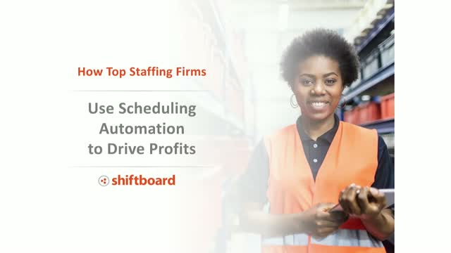 4 Ways Top Staffing Firms Use Scheduling Automation to Improve Profitability