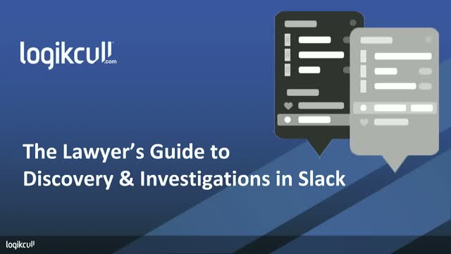 The Lawyer's Guide to Slack Discovery