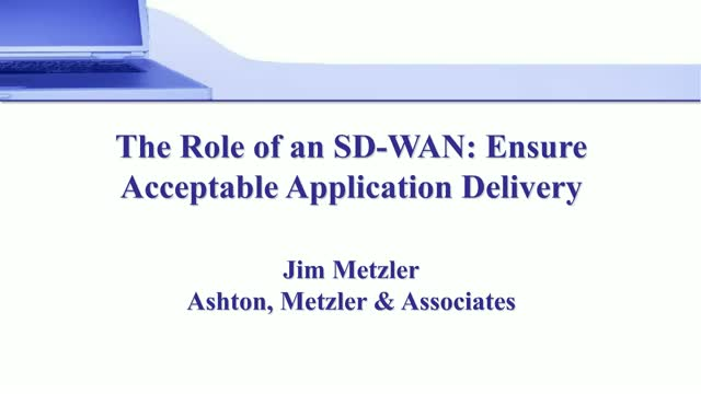 The Primary Role of an SD-WAN: Ensure Successful Application Delivery