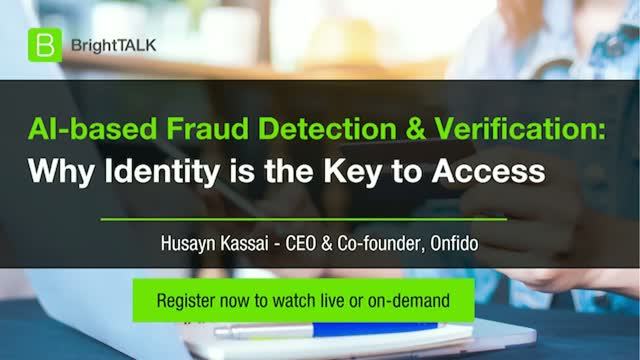 AI-based Fraud Detection & Verification: Why Identity is the Key to Access