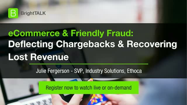 eCommerce and Friendly Fraud: Deflecting Chargebacks and Recovering Lost Revenue
