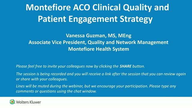 Montefiore's Approach to Improving Clinical Quality and Patient Engagement