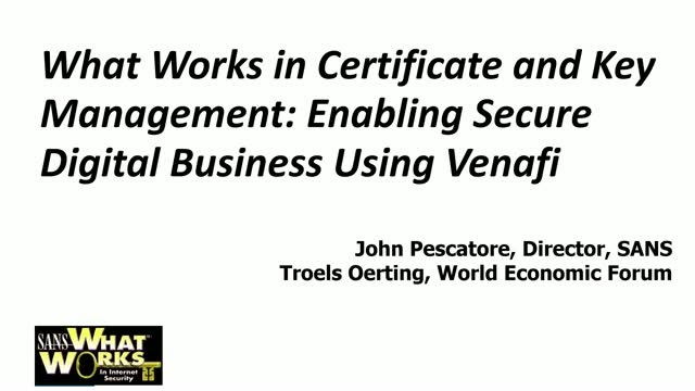 What Works in Certificate and Key Management: Enabling Secure Digital Business