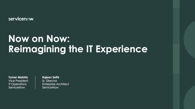 Now on Now: Reimagining the IT experience