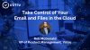 Take Control of Your Email and Files in the Cloud