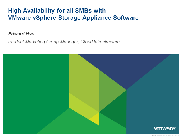 High Availability for all SMBs with VMware vSphere Storage Appliance Software