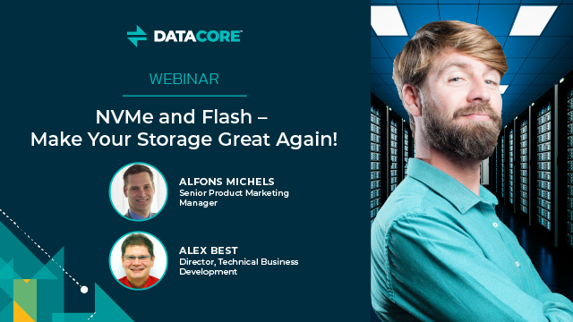 NVMe and Flash – Make Your Storage Great Again!