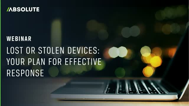 Lost or Stolen Devices – Your Plan for Effective Response