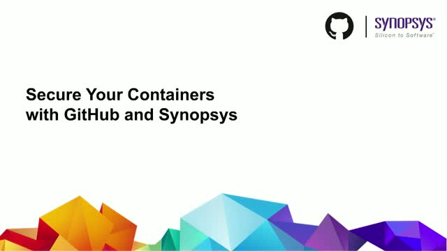 Secure Your Containers With GitHub and Synopsys