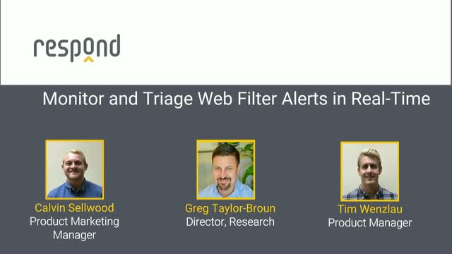 Security Analysts: Monitor and Triage Web Filter Alerts in Real-Time