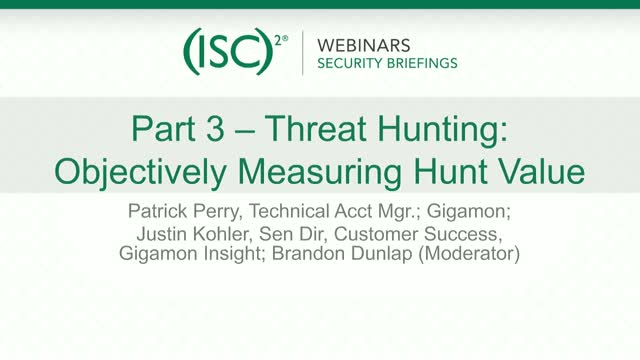 Gigamon 3 - Threat Hunting: Objectively Measuring Value