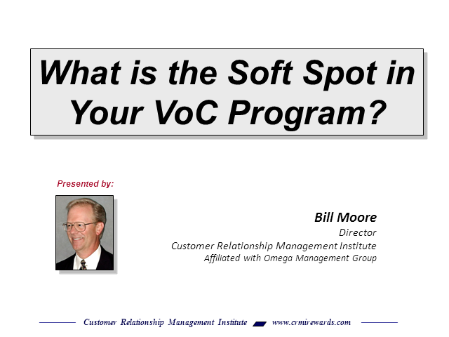 What is the soft spot in your VoC Program?