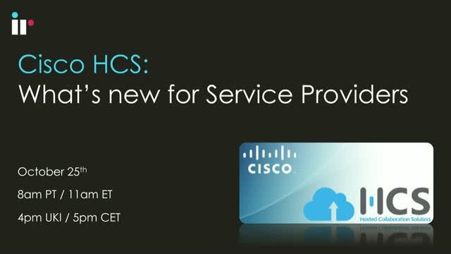 Cisco HCS: What's new for Service Providers