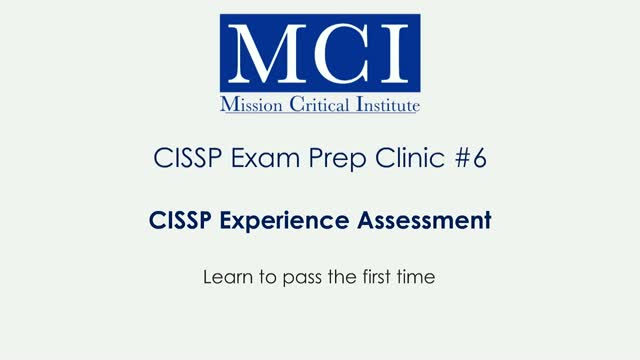 CISSP Exam Prep Clinic #6: 37 Tips to Maximizing Your Experience