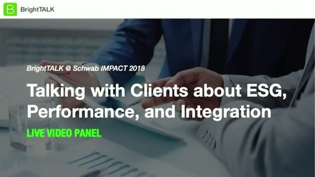 Talking with Clients about ESG, Performance, and Integration