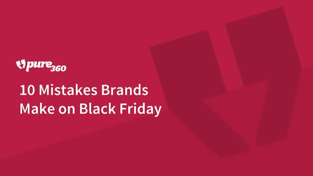 10 Mistakes Brands Make on Black Friday