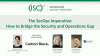 The SecOps Imperative: How to Bridge the Security and Operations Gap