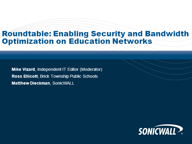 Roundtable: Enabling Security and Bandwidth Optimization on Education Networks