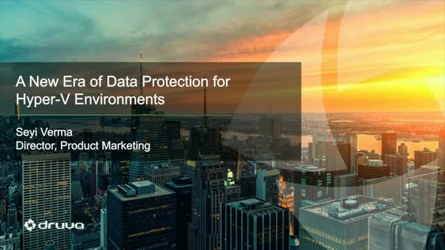 New Era of Data Protection for Hyper-V Environments