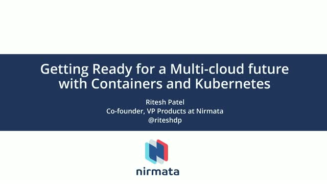Getting Ready for a Multi-cloud future with Containers and Kubernetes