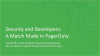 Security and Developers: a match made in PagerDuty
