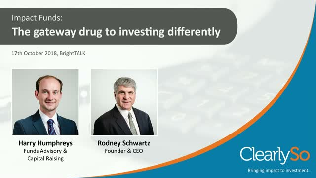 Impact funds: the gateway drug to investing differently