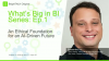 [Ep.1] What's Big in BI: An Ethical Foundation for the AI-Driven Future
