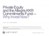 KKR Commitments Fund: Why Private Equity?