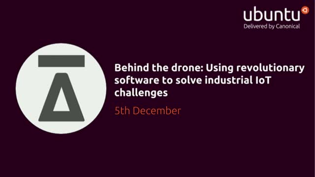 Behind the drone:Using revolutionary software to solve industrial IoT challenges