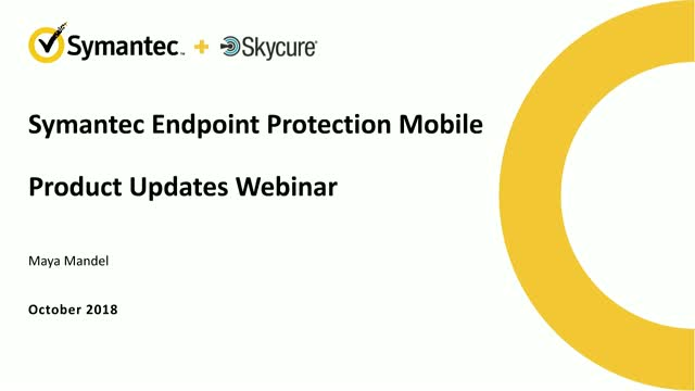 Symantec Endpoint Protection Mobile Product Updates - October 2018