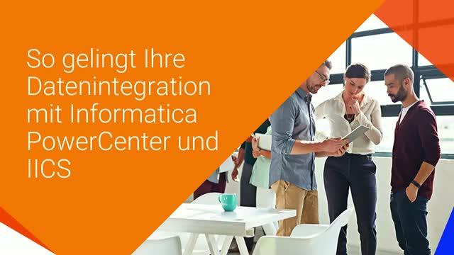 [#1] Cloud im Fokus: Datenintegration mit Informatica PowerCenter und IICS