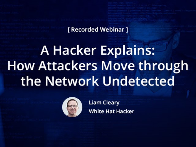 [A Hacker Explains] How Attackers Move through the Network Undetected
