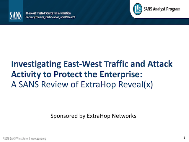 Investigate East-West Attack Activities to Defend Critical Assets: A SANS Review