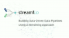 Building Data-Driven Data Pipelines Using a Streaming Approach