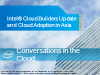 Intel® Cloud Builders Update and Cloud Adoption in Asia
