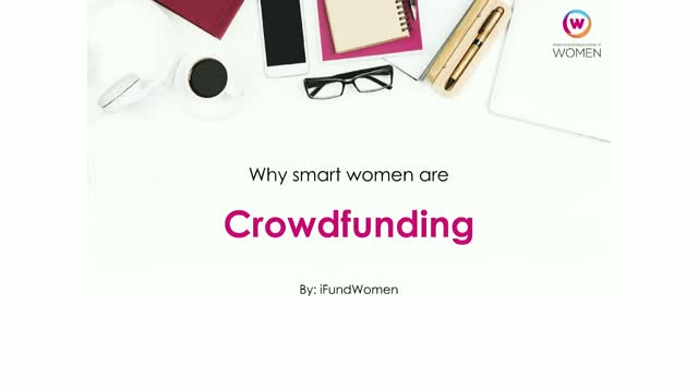 Why Smart Women are Crowdfunding