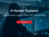 [A Hacker Explains] How Attackers Exploit Office 365 Vulnerabilities
