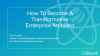 How to Become a Transformative Enterprise Architect