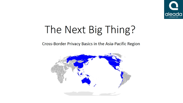 The Next Big Thing? Cross-Border Privacy Basics in the Asia-Pacific Region