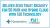Deliver Zero Trust Security for SD-WAN and Hybrid Cloud with 128 Technology