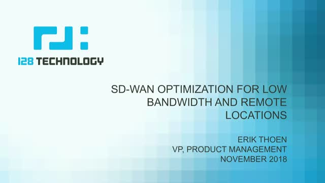 SD-WAN Optimization for Low Bandwidth and Remote Locations