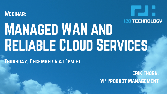 Managed WAN and Reliable Cloud Services