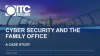 Cyber Security and the Family Office: Why it Matters