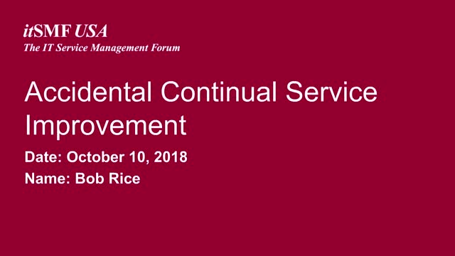 Accidental Continuous Service Improvement