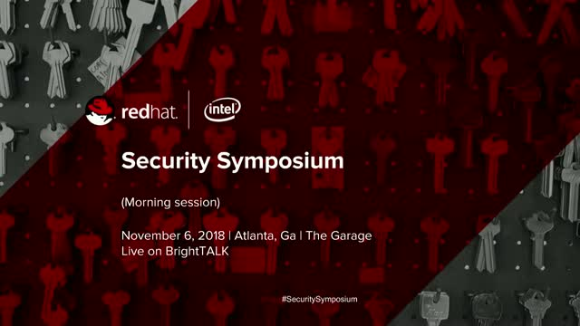 Security Symposium - Morning Session