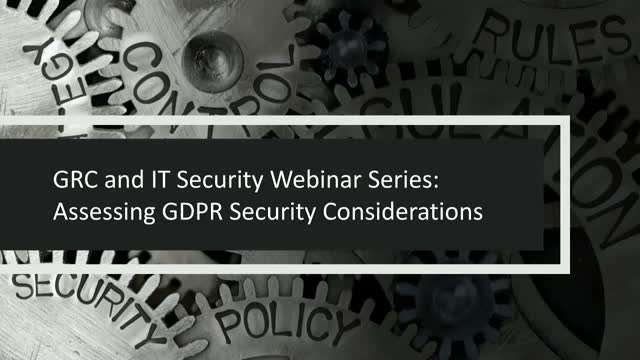 GRC and IT Security Series: Addressing GDPR Security Provisions