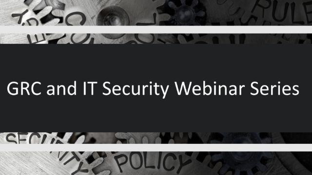GRC & IT Security Series: Tips and Tricks for FISMA, HIPAA, PCI, PII